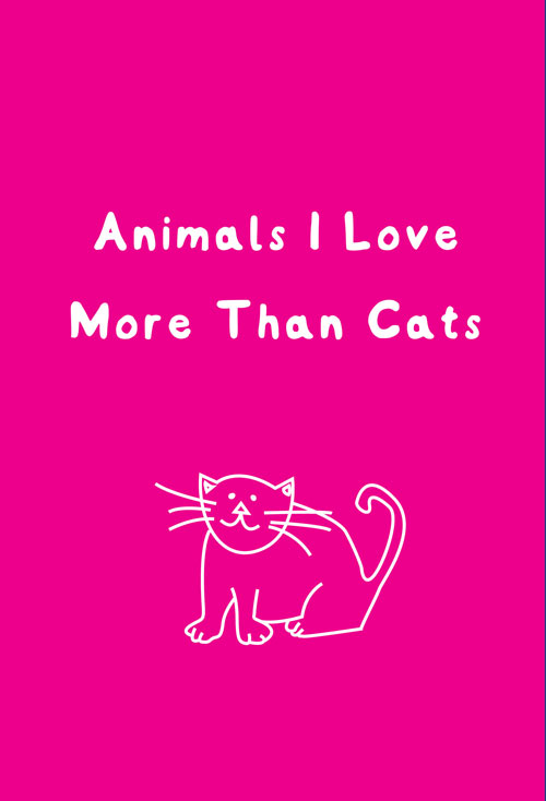 animals-i-love-more-than-cats
